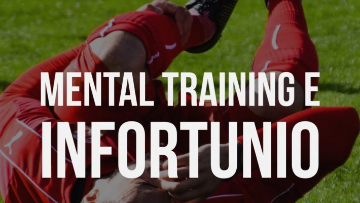 Mental Training e Infortunio